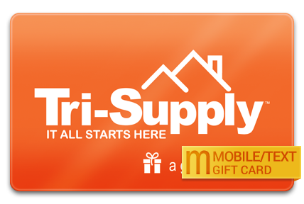 Tri-Supply Company M-Gift Card